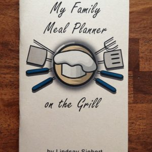 My Family Meal Planner on the Grill